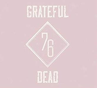 Summer 76. The Complete Broadcasts - CD Audio di Grateful Dead