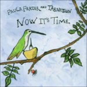 Now It'S Time - CD Audio di Paula Frazer