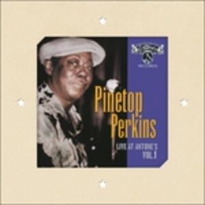 Live at Antone's vol.1 - Vinile LP di Pinetop Perkins