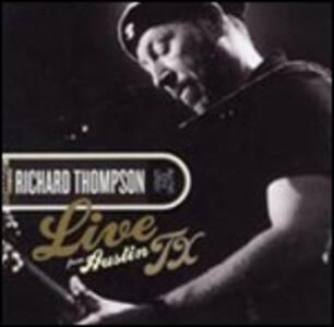 Live from Austin TX - Vinile LP di Richard Thompson