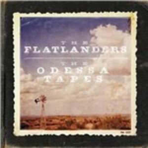 The Odessa Tapes - Vinile LP di Flatlanders