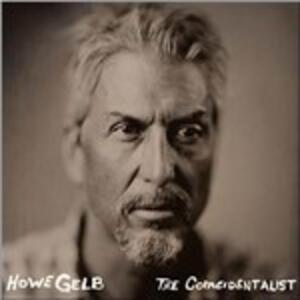 The Concidentalist - Vinile LP di Howe Gelb