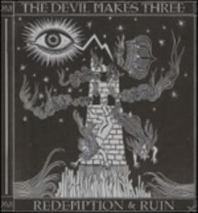Redemption & Ruin - Vinile LP di Devil Makes Three