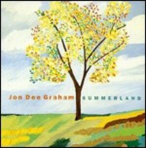Summerland - CD Audio di Jon Dee Graham