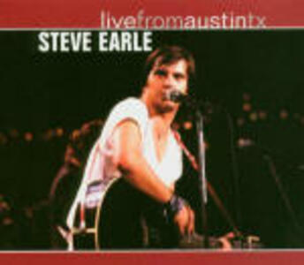Live from Austin TX - CD Audio di Steve Earle
