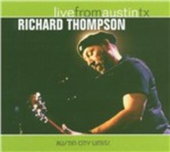 Live from Austin TX - CD Audio di Richard Thompson