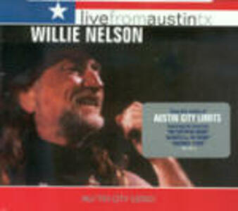 Live from Austin TX - CD Audio di Willie Nelson