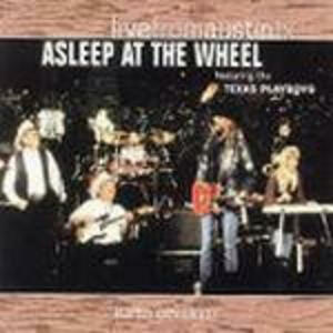 Live from Austin TX - CD Audio di Asleep at the Wheel