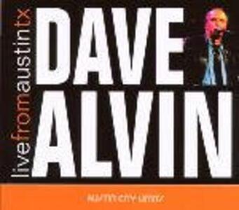 Live from Austin TX - CD Audio di Dave Alvin