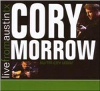 Live from Austin TX - CD Audio di Cory Morrow