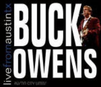 Live from Austin TX - CD Audio di Buck Owens
