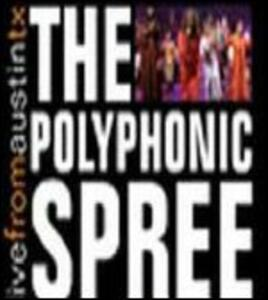 Live from Austin TX - CD Audio di Polyphonic Spree