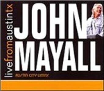 Live from Austin TX - CD Audio di John Mayall