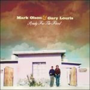 Ready for the Flood - CD Audio di Mark Olson,Gary Louris