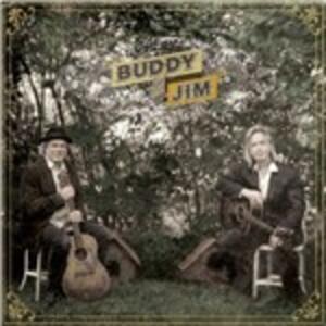 Buddy and Jim - CD Audio di Buddy Miller,Jim Lauderdale