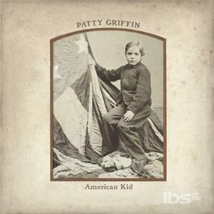 American Kid - CD Audio di Patty Griffin