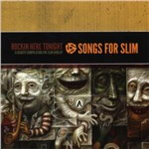 Songs for Slim. Rockin' Here Tonight - CD Audio