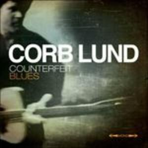 Counterfeit Blues - CD Audio di Corb Lund