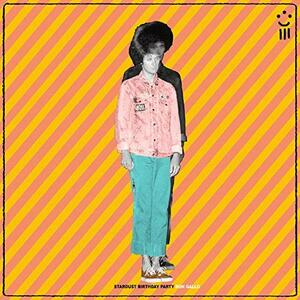Stardust Birthday Party - CD Audio di Ron Gallo