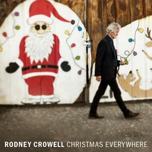 Christmas Everywhere - CD Audio di Rodney Crowell