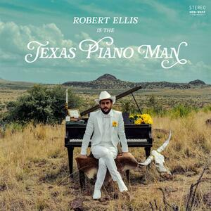 Texas Piano Man - CD Audio di Robert Ellis