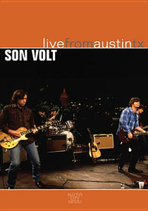 Film Son Volt. Live From Austin, TX. Austin City Limits