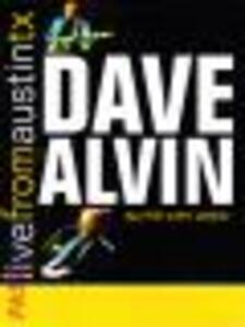 Dave Alvin. Live From Austin Tx - DVD