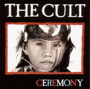 Ceremony - CD Audio di Cult