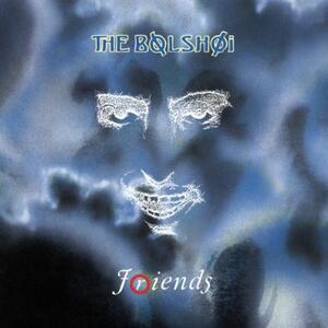 Friends - CD Audio di Bolshoi