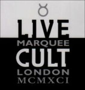 Live at Marquee 1991 - CD Audio di Cult