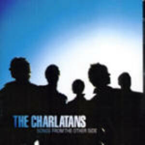 Songs from the Other Side - CD Audio di Charlatans