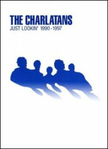 Film The Charlatans. Just Lookin' 1990 - 1997