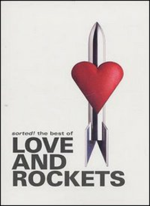 Film Love And Rockets. Sorted! The Best Of