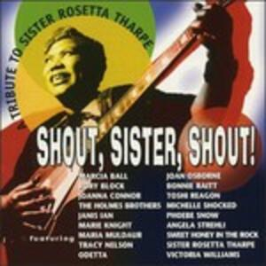 Shout, Sister, Shout! Tribute to Rosetta Tharpe - CD Audio