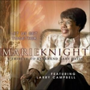 Let Us Get Together - CD Audio di Marie Knight