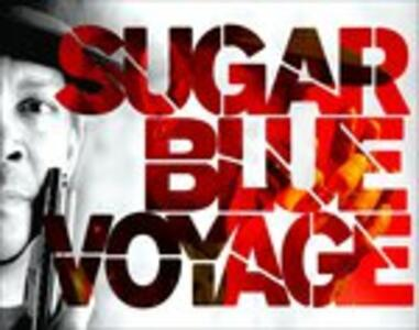 Voyage - CD Audio di Sugar Blue