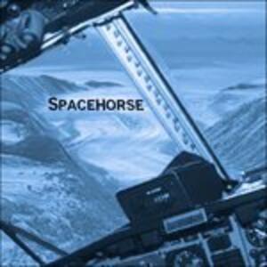 Spacehorse - CD Audio Singolo di Spacehorse