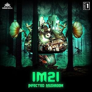 IM21 - CD Audio di Infected Mushroom