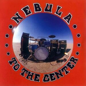 To the Center - Vinile LP di Nebula
