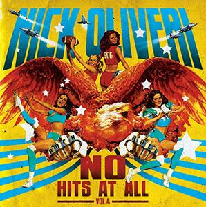 N.O. Hits at All vol.4 - CD Audio di Nick Oliveri