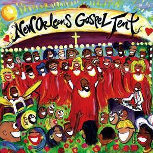 New Orleans Gospel Tent - CD Audio