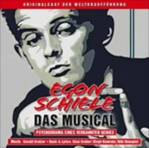 Egon Schiele-Das Musical (Colonna Sonora) - CD Audio