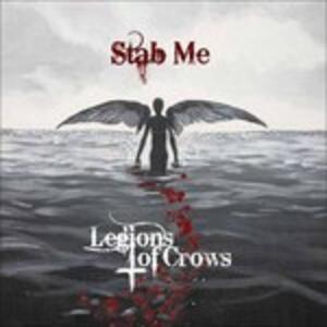 Stab Me - CD Audio di Legions of Crows