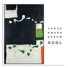 Duol - CD Audio di Ken Vandermark,Michael Snow