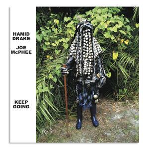 Keep Going - CD Audio di Joe McPhee,Hamid Drake