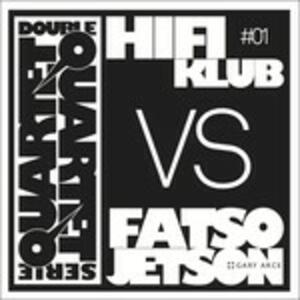 Double Quartet Serie vol.1 - CD Audio di Fatso Jetson,Hifiklub