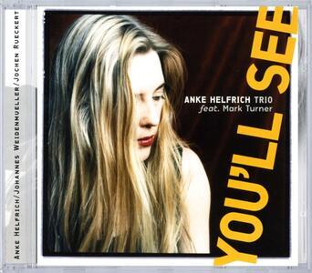 Youll See - CD Audio di Anke Helfrich