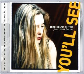 Youll See - CD Audio di Anke Helfrich - 2