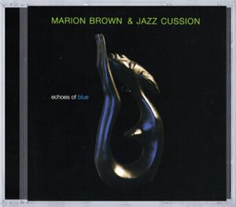 Echoes of Blue - CD Audio di Marion Brown - 2