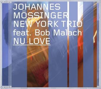 Nu Love - CD Audio di Johannes Mossinger